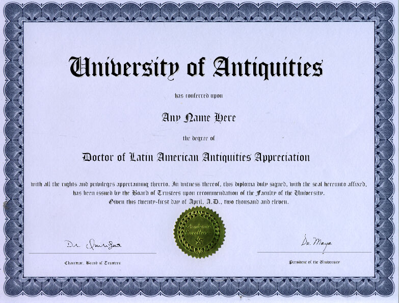 Doctor of Latin American Antiquities Novelty Diploma
