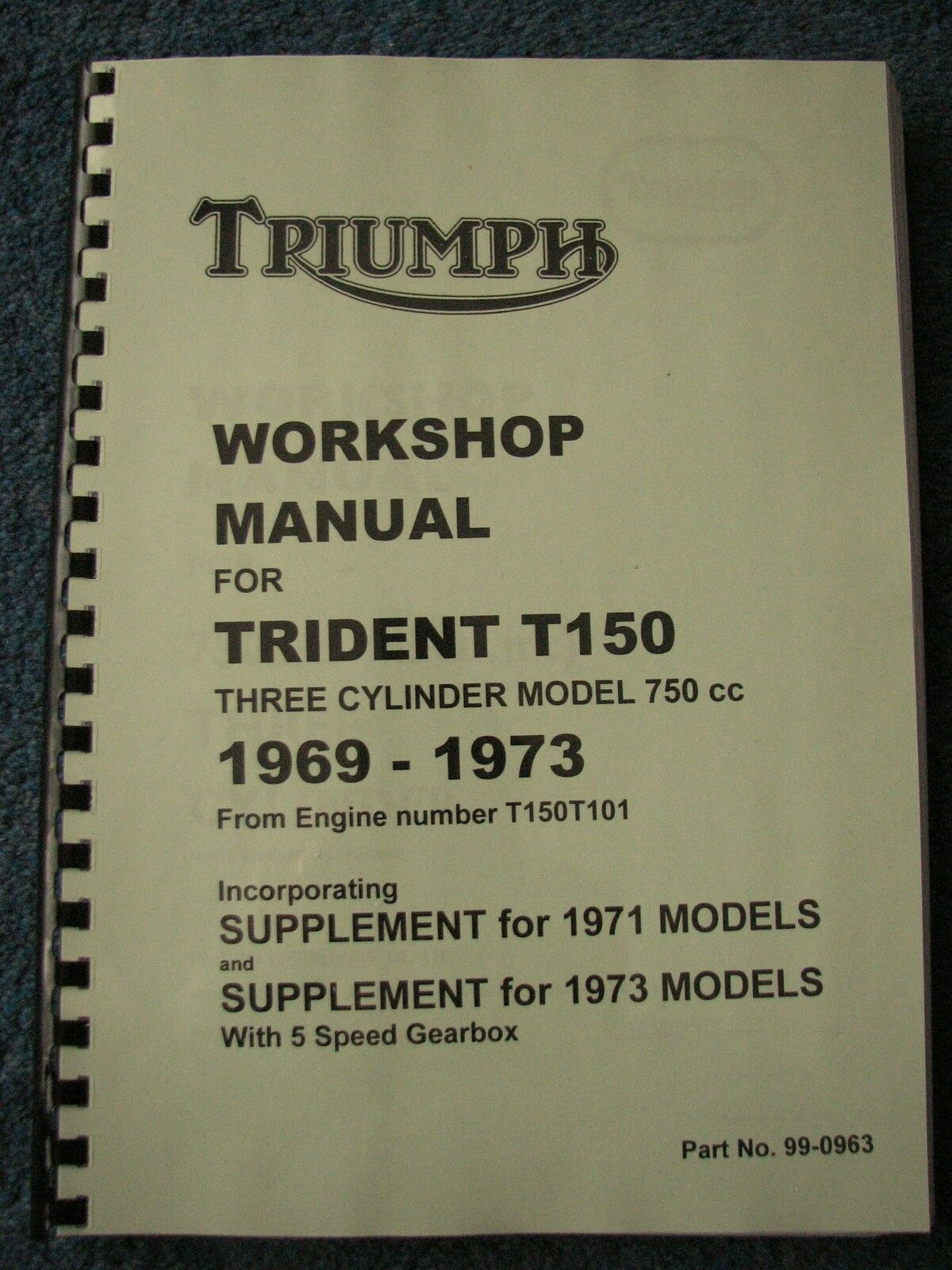 Triumph Trident T150 Workshop Manual 99 0963 All Models From 1969 73 1974 Electrical Wiring 1 Of 1only 2 Available