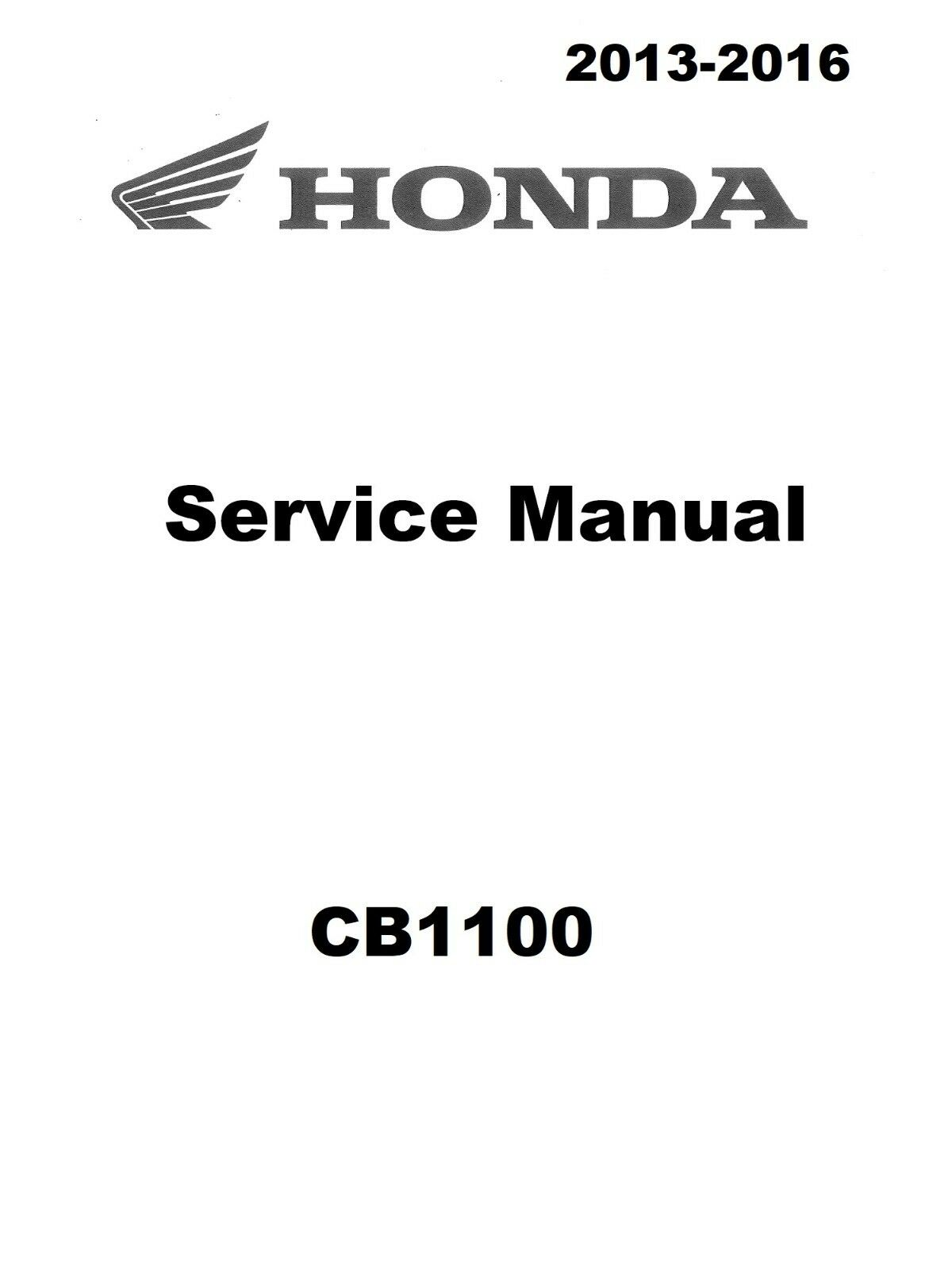 Honda CB1100 2013 2014 2015 2016 CB 1100 service manual in 3-ring binder 1  of 4Only 1 available ...