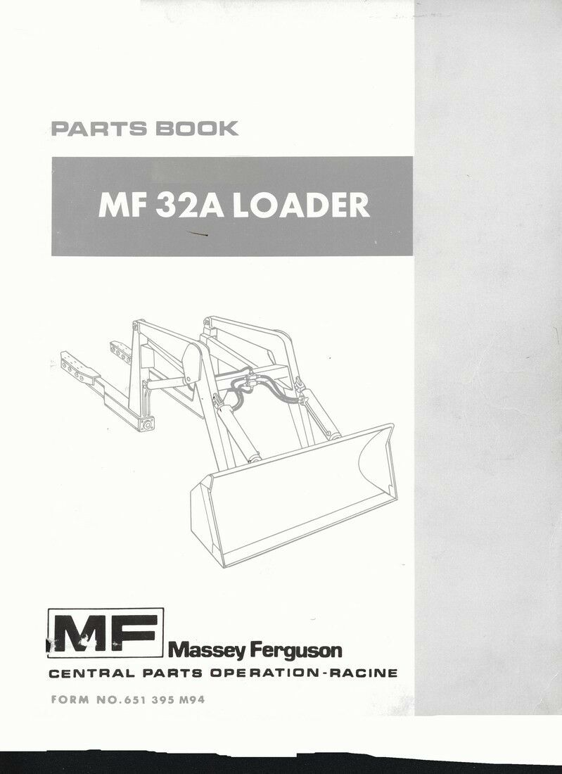 Massey Ferguson MF32A MF 32A Loader Parts Manual 1 of 1FREE Shipping ...