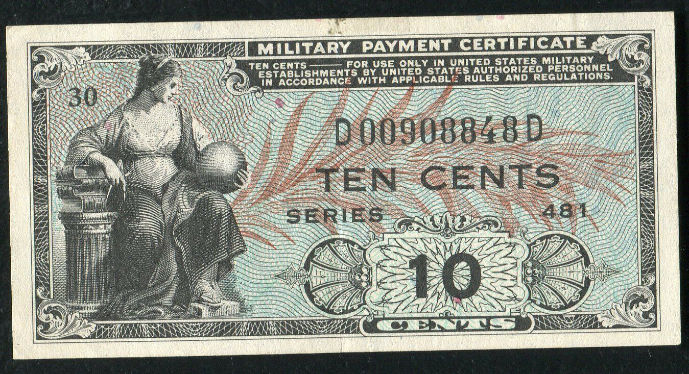 Series 481 10 Ten Cents Mpc Military Payment Certificate About