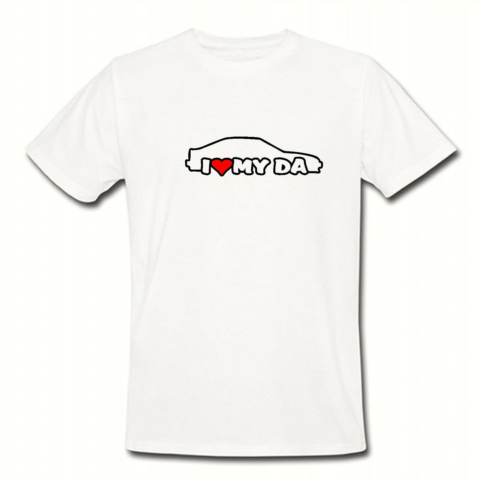 I LOVE MY DA T Shirt Tee S M L XL XL Fits Acura Integra Gs Rs Gsr - Acura shirt