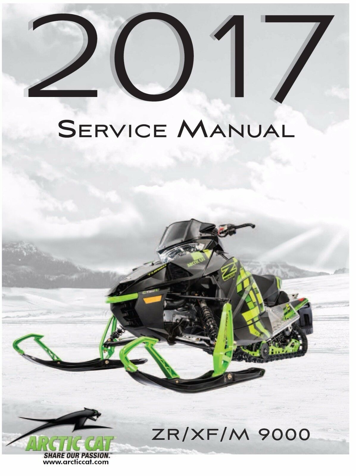Arctic Cat 2017 snowmobile ZR 9000 XF 9000 M 9000 repair service manual  binder 1 of 3Only 1 available ...