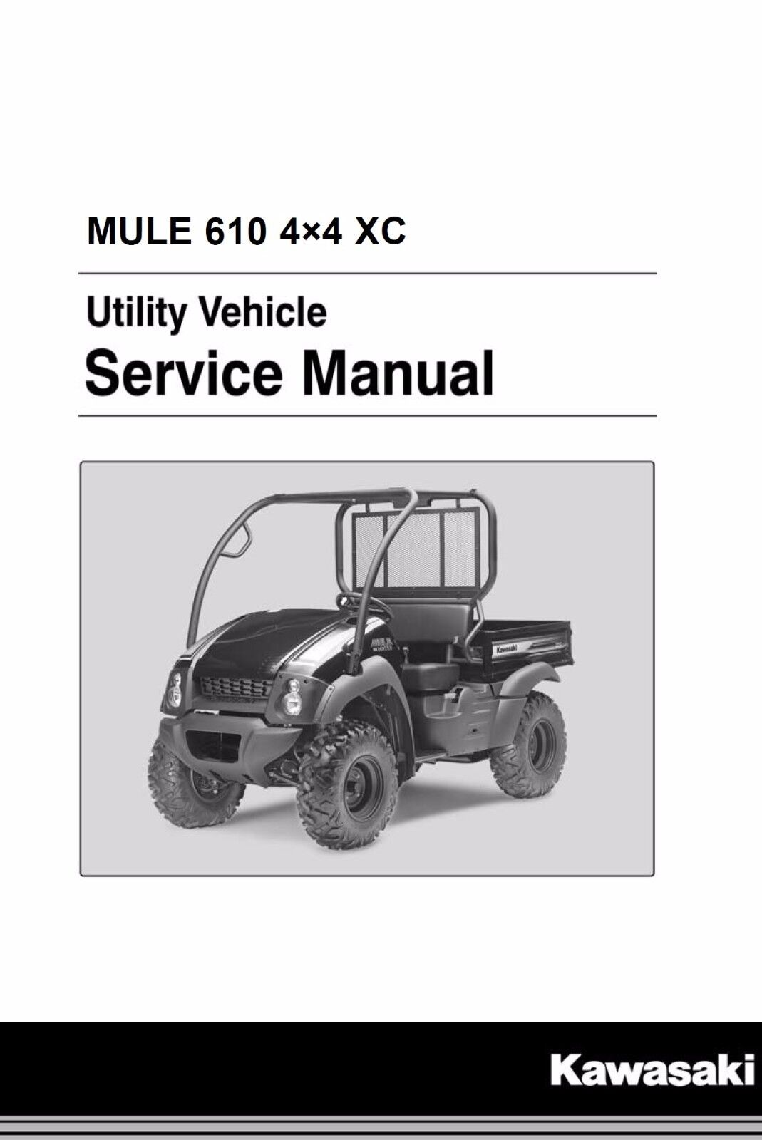 Kawasaki Mule 610 4x4 KAF400 2010 2011 2012 2013 2014 2015 2016 service  manual 1 of 3Only 1 available See More