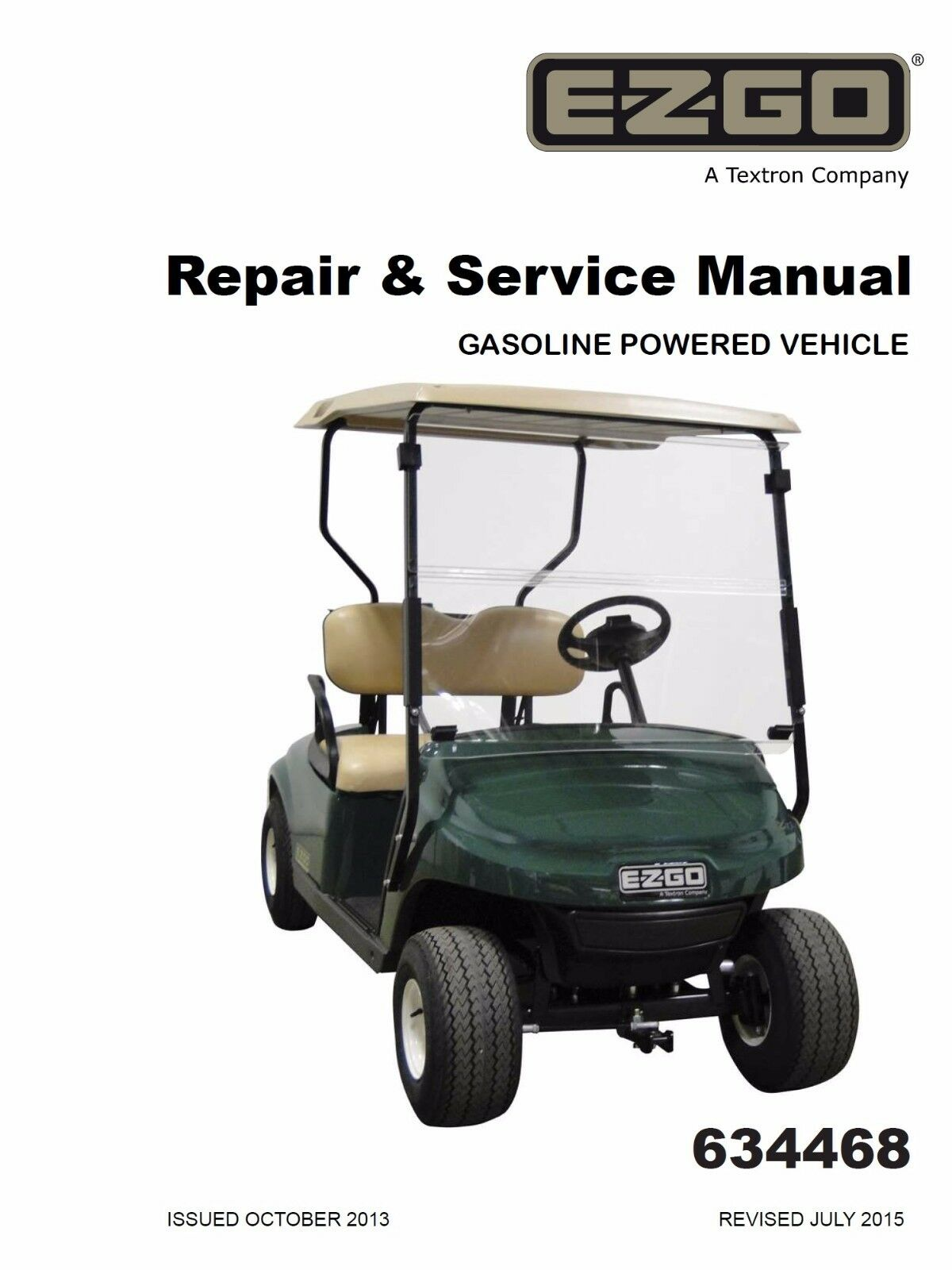 EZ Go E-Z-GO 2014 2015 Gas TXT Freedom Fleet Shuttle Golf Car Service Manual  1 of 2Only 1 available See More