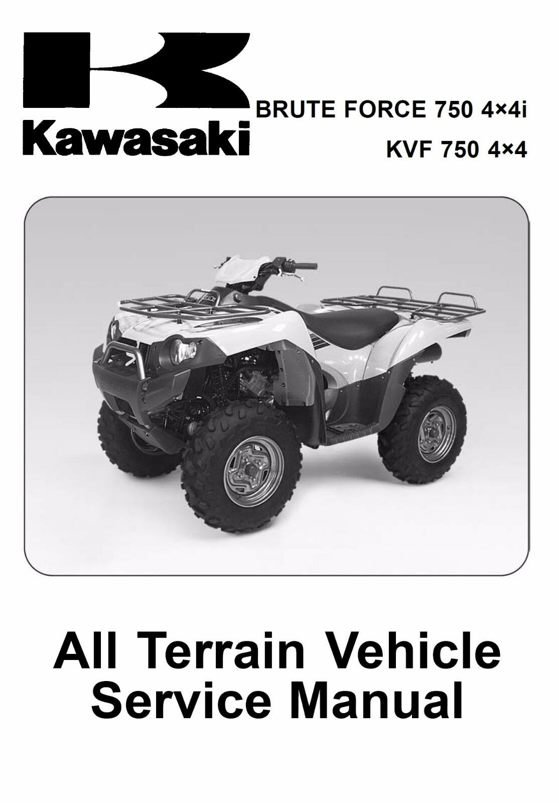 Kawasaki 2005 2006 2007 Brute Force 750 4x4i KVF750 4x4 service manual in  binder 1 of 2Only 1 available ...