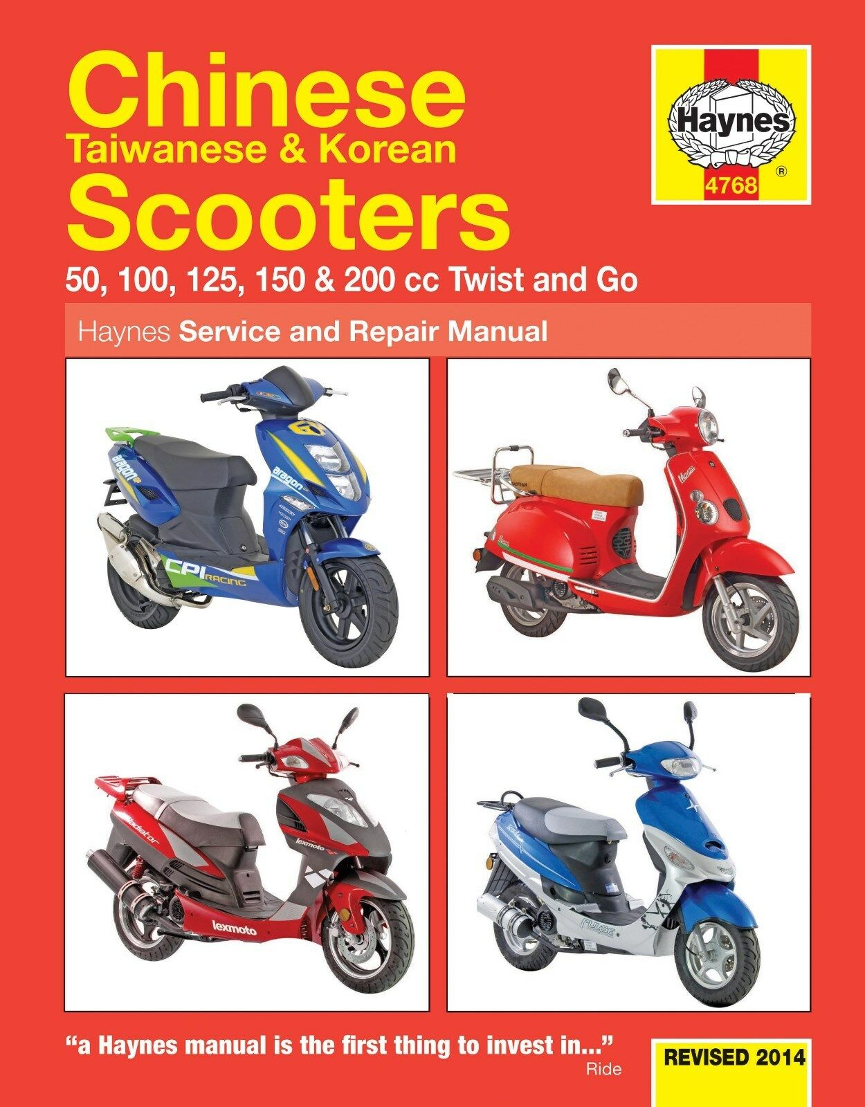 4768 Haynes Chinese, Taiwanese & Korean Scooters 50cc - 200cc Workshop  Manual