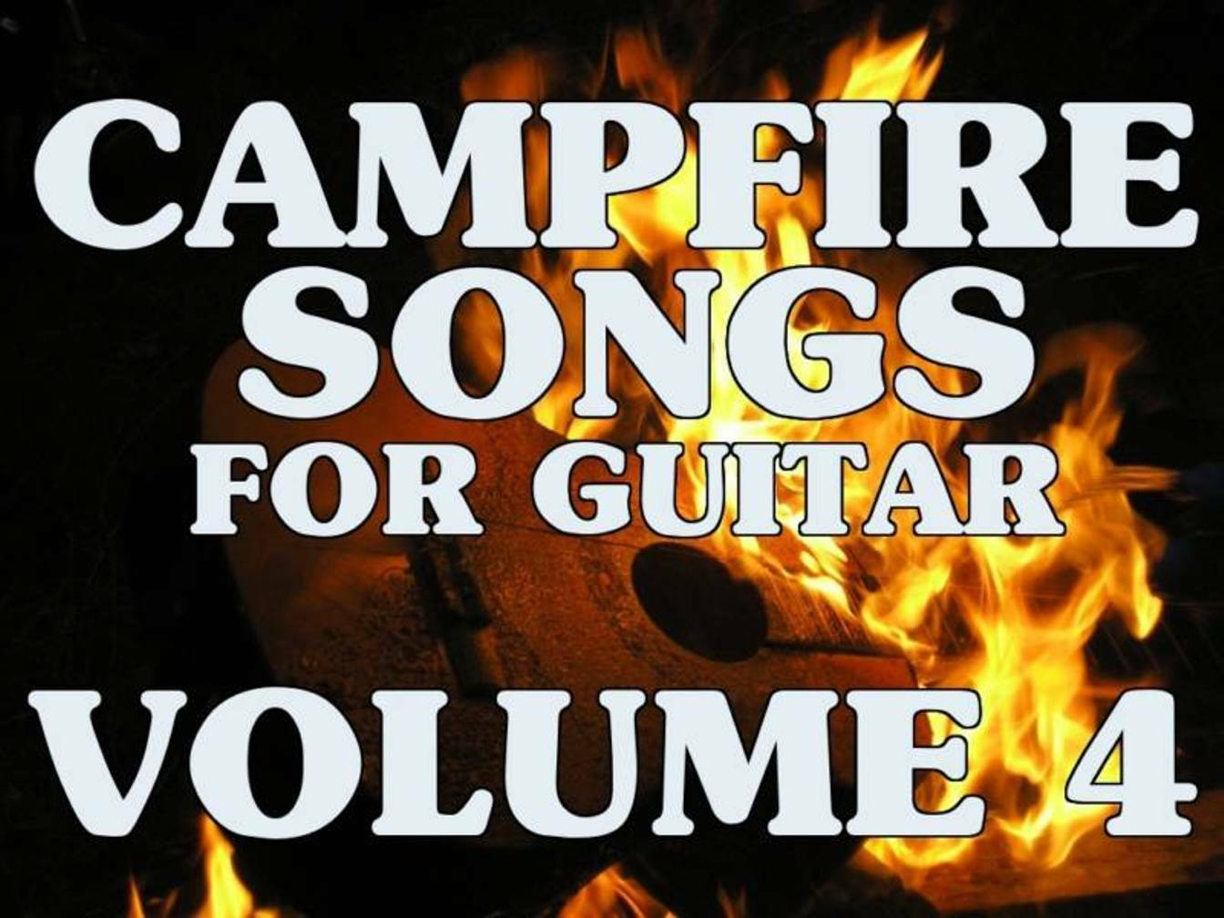 Campfire Songs For Guitar Volume 4 Dvd Lessons Ccr Buddy Holly Zz