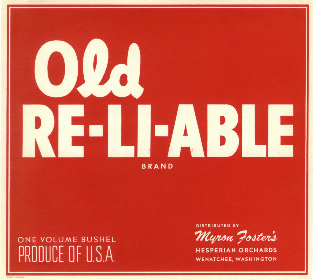 CRATE LABEL VINTAGE WENATCHEE TYPOGRAPHY APPLE OLD RE-LI-ABLE RELIABLE 1940S