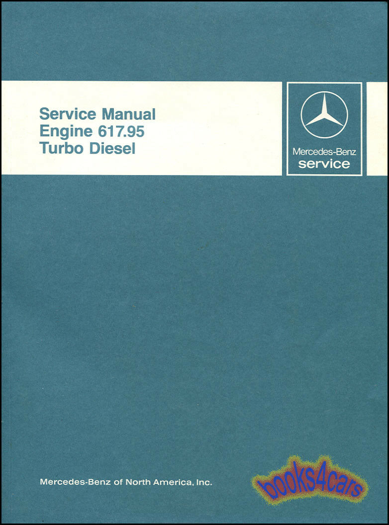 Mercedes Turbo Diesel Engine Shop Service Repair Manual Benz Book 1 of  1FREE Shipping ...