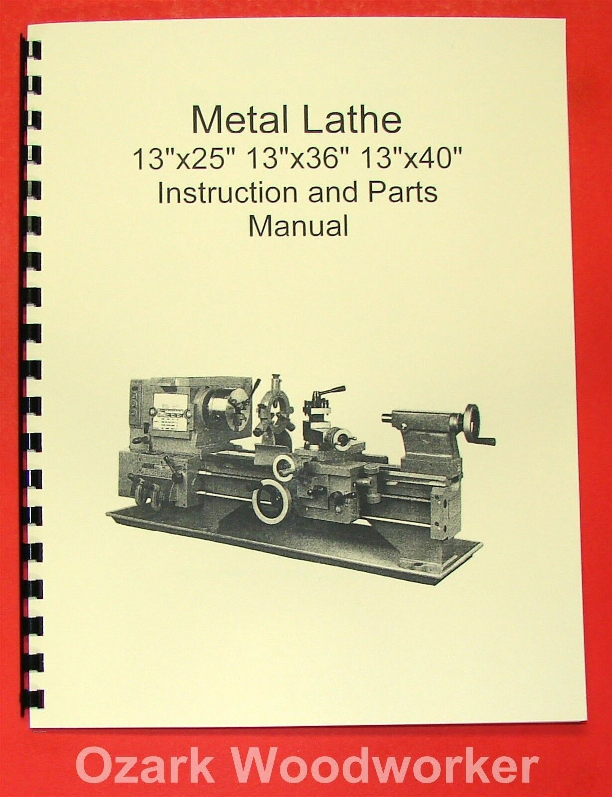 13x25 13x36 13x40 Metal Lathe Manual JET, Enco, Grizzly 0773 1 of 2FREE  Shipping See More