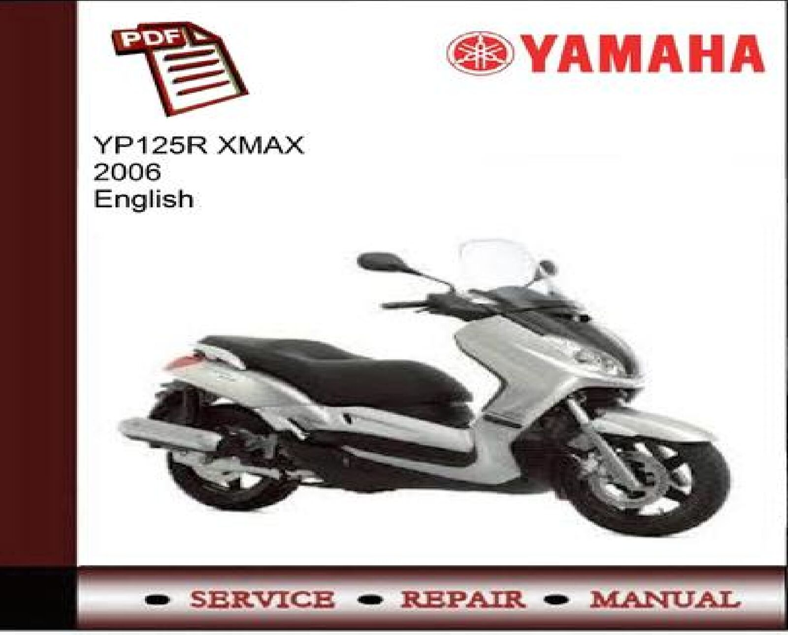 Yamaha YP125R XMAX 2006 Service Repair Workshop Manual 1 of 1FREE Shipping  ...