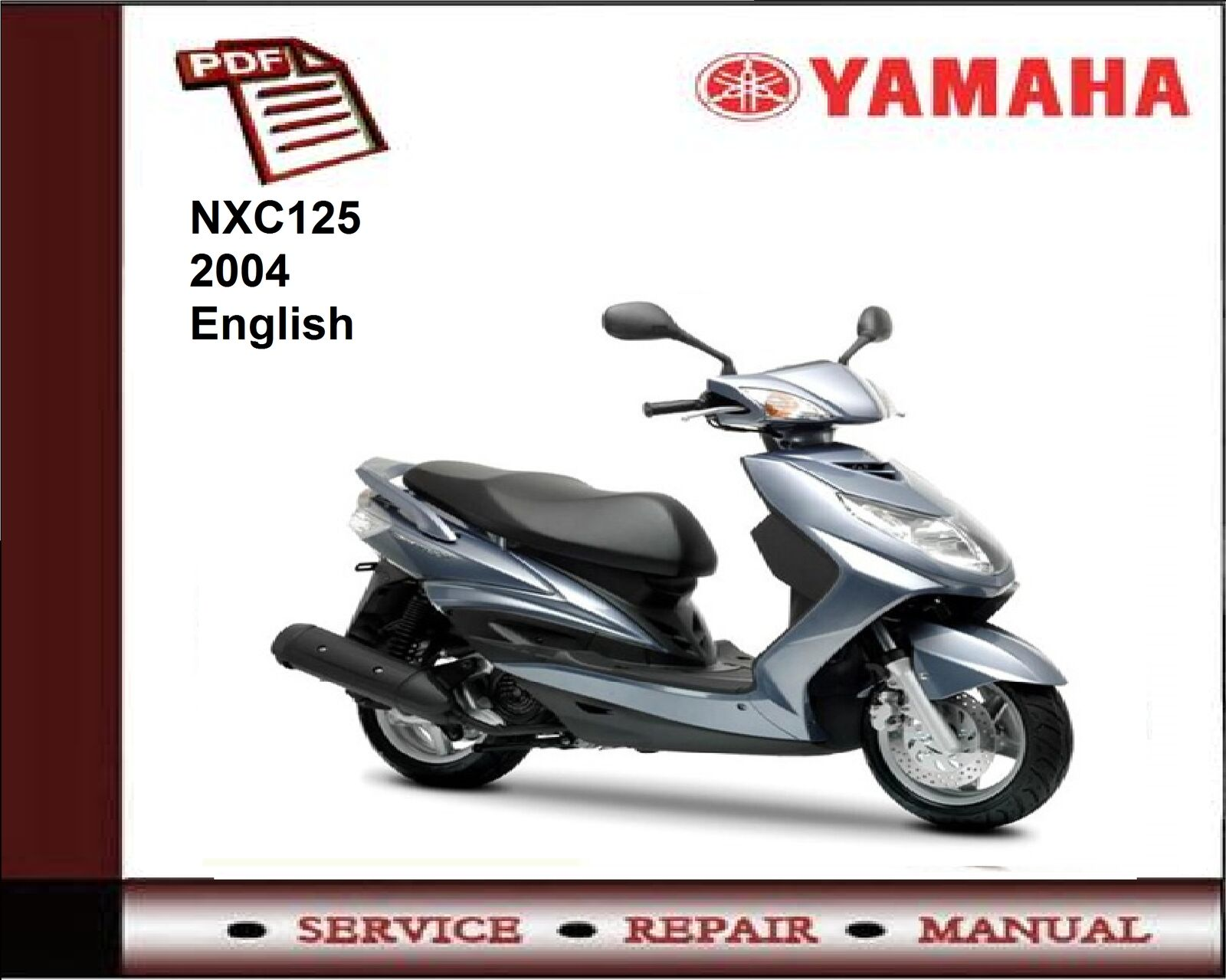Yamaha NXC125 NXC 125 2004 Workshop Service Repair Manual 1 of 1FREE  Shipping ...