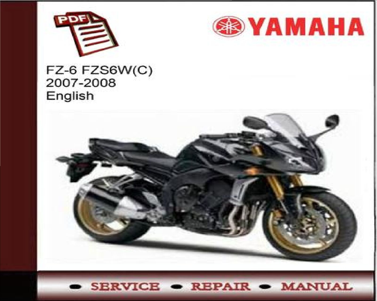 Yamaha FZ6 FZS6W(C) 2007 - 2008 Service Repair Workshop Manual 1 of 1FREE  Shipping ...