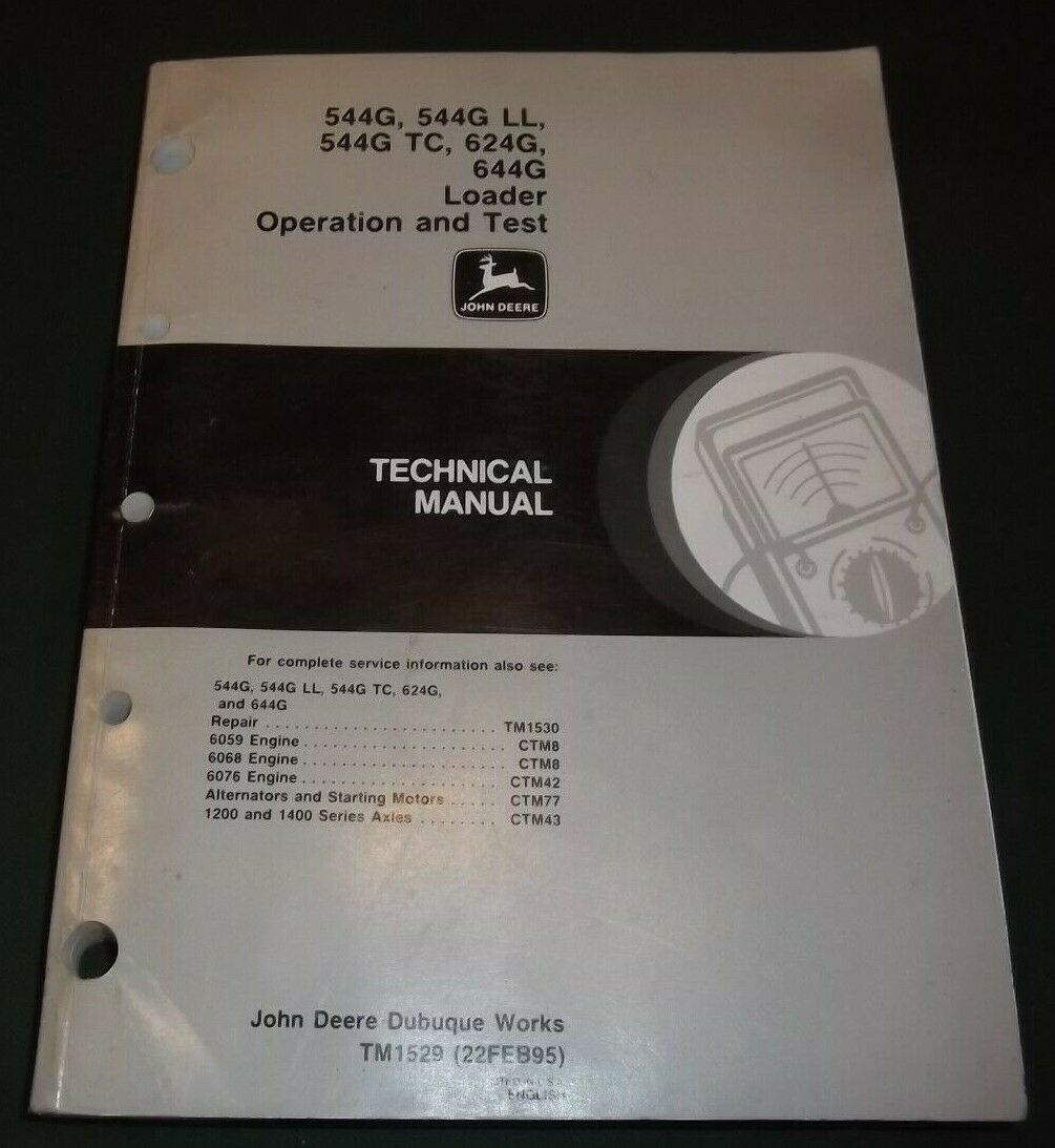 1 of 3FREE Shipping John Deere 544G 624G 644G Tc Ll Loader Technical Service  Repair Manual Tm1529