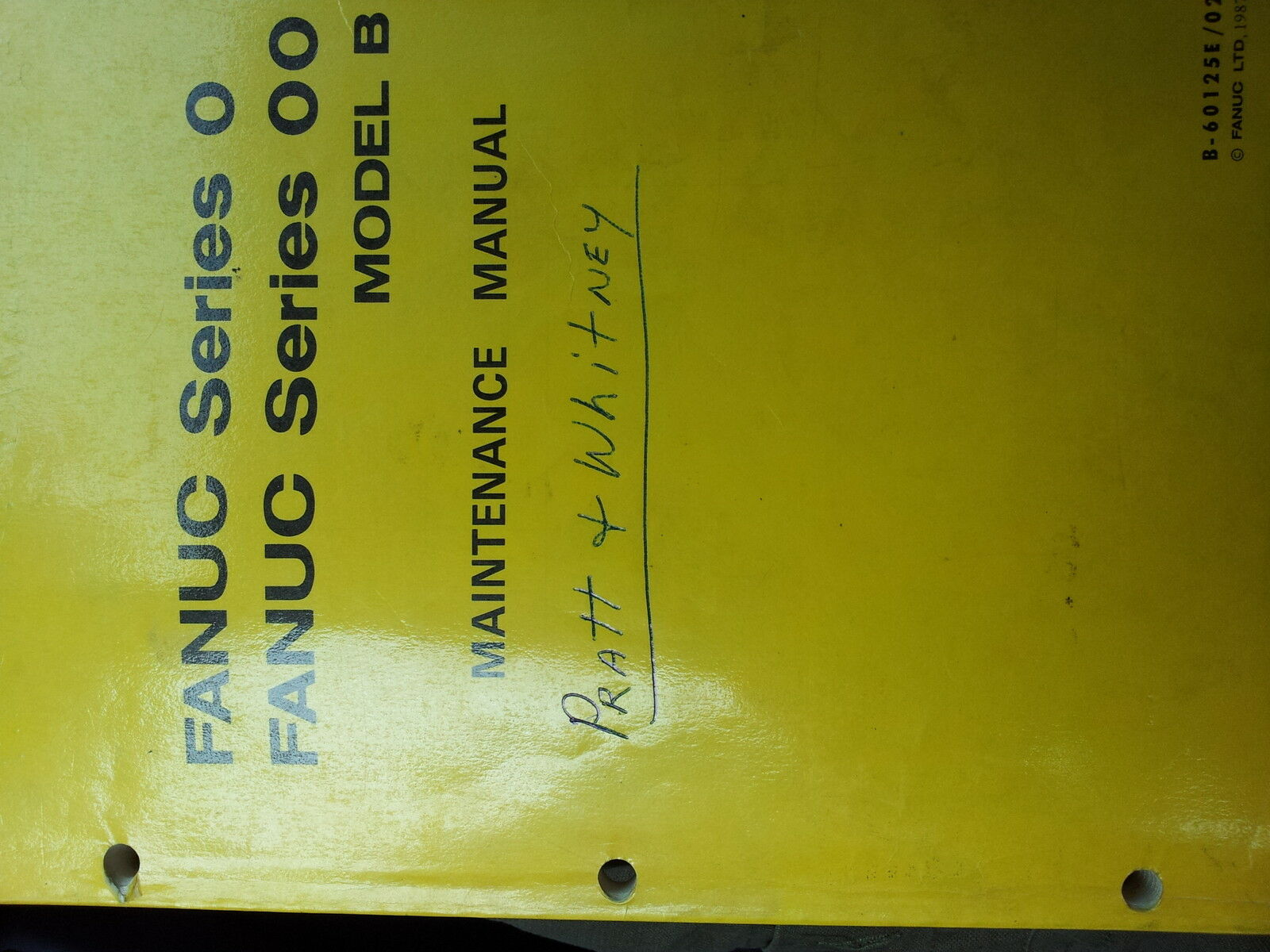 *FANUC MANUAL B-60125E Maintenance 0-TB, 0-TTB, 0 1 of 3Only 1 available  See More