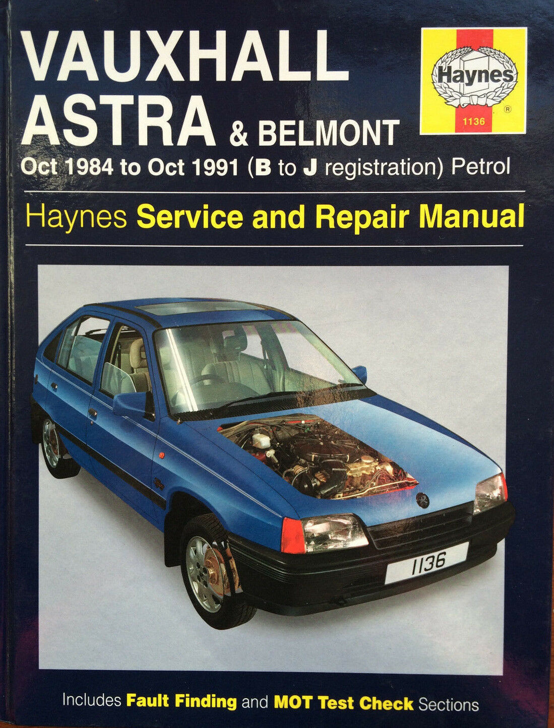 Vauxhall Astra & Belmont 84 - 10/91 petrol, Haynes Service & Repair Manual  1 of 1Only 1 available ...