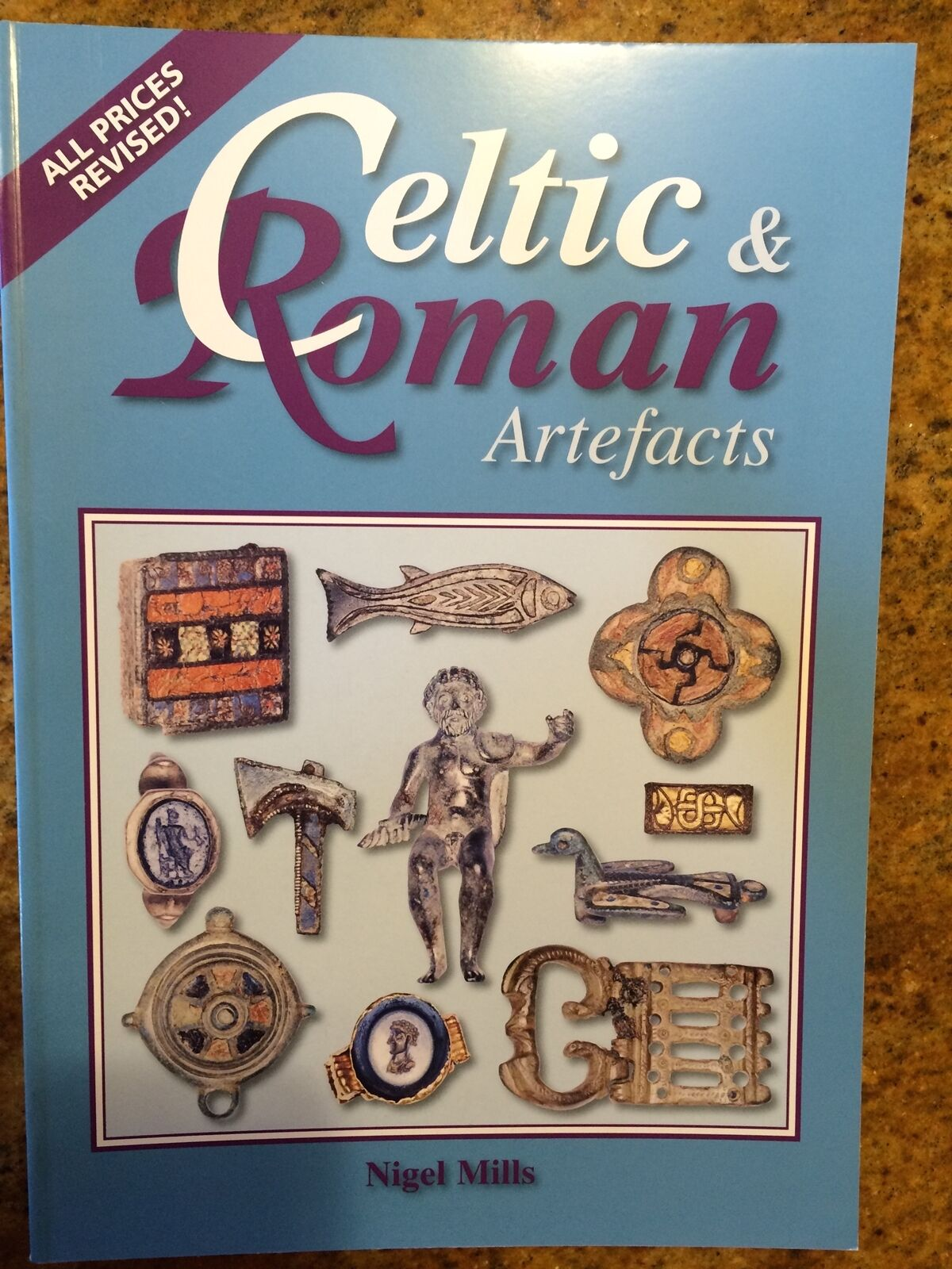 "NEW Book > ""Celtic & Roman Artefacts"" by Nigel Mills Ancient Artifacts pricing"