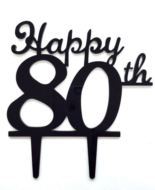 Happy 80th Birthday Anniversary Number Cake Topper Party Decoration