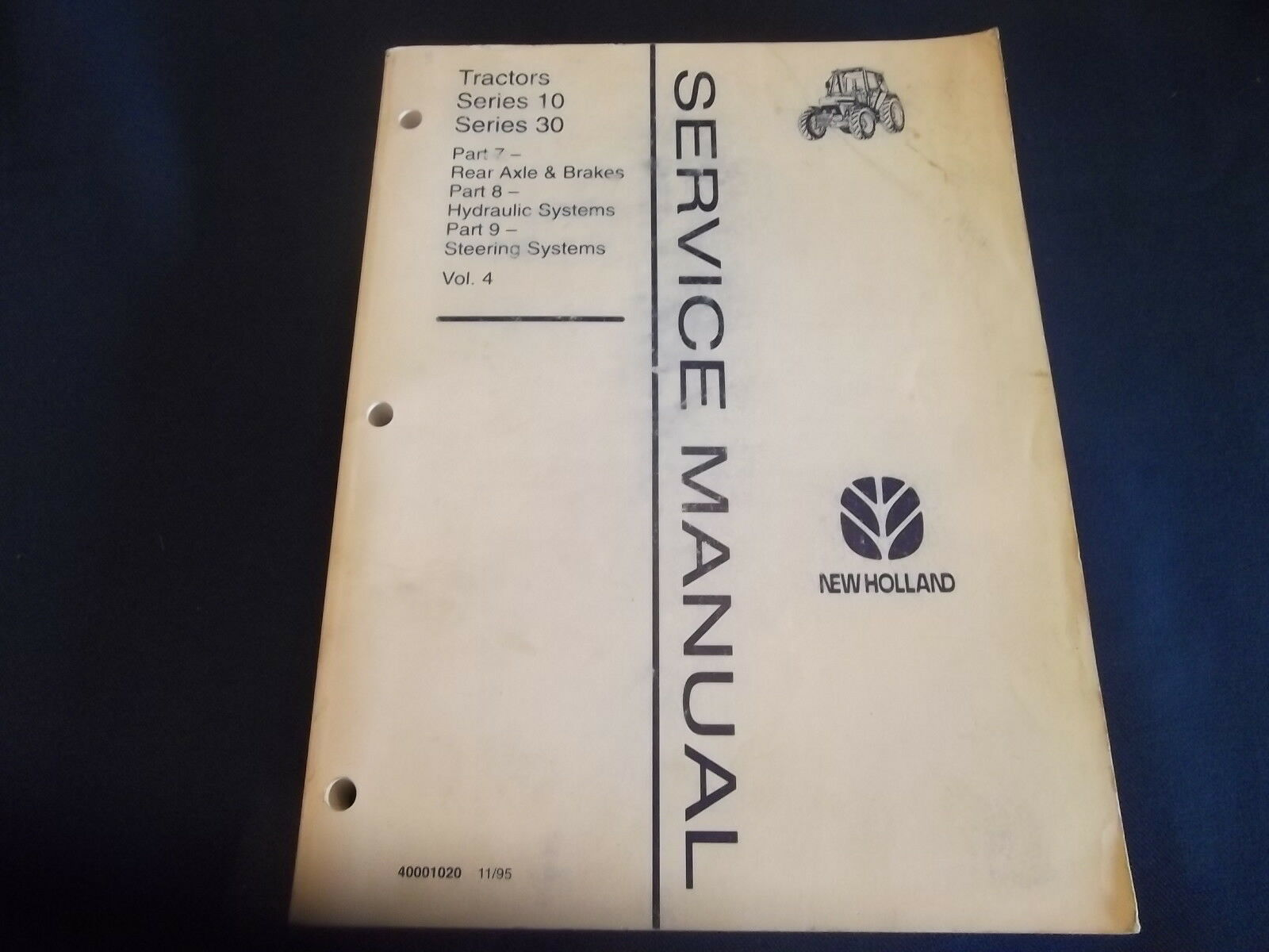 1 of 3Only 1 available New Holland Series 10 30 Tractor Hydraulics Service  Shop Repair Manual Book 4