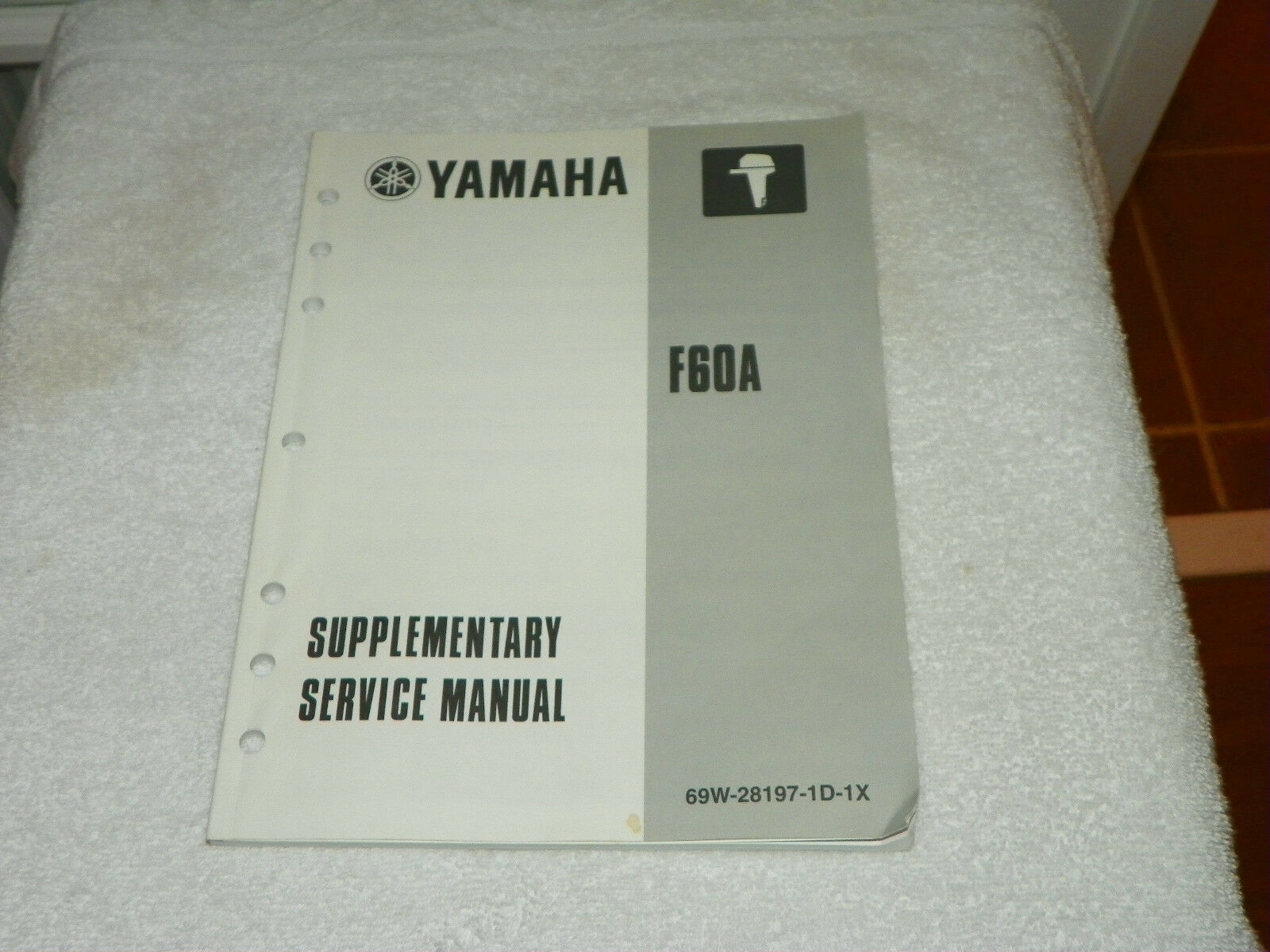 Yamaha F60A Outboard Supplementary Service Repair Manual LIT-18616-02-40 1  of 4Only 1 available ...