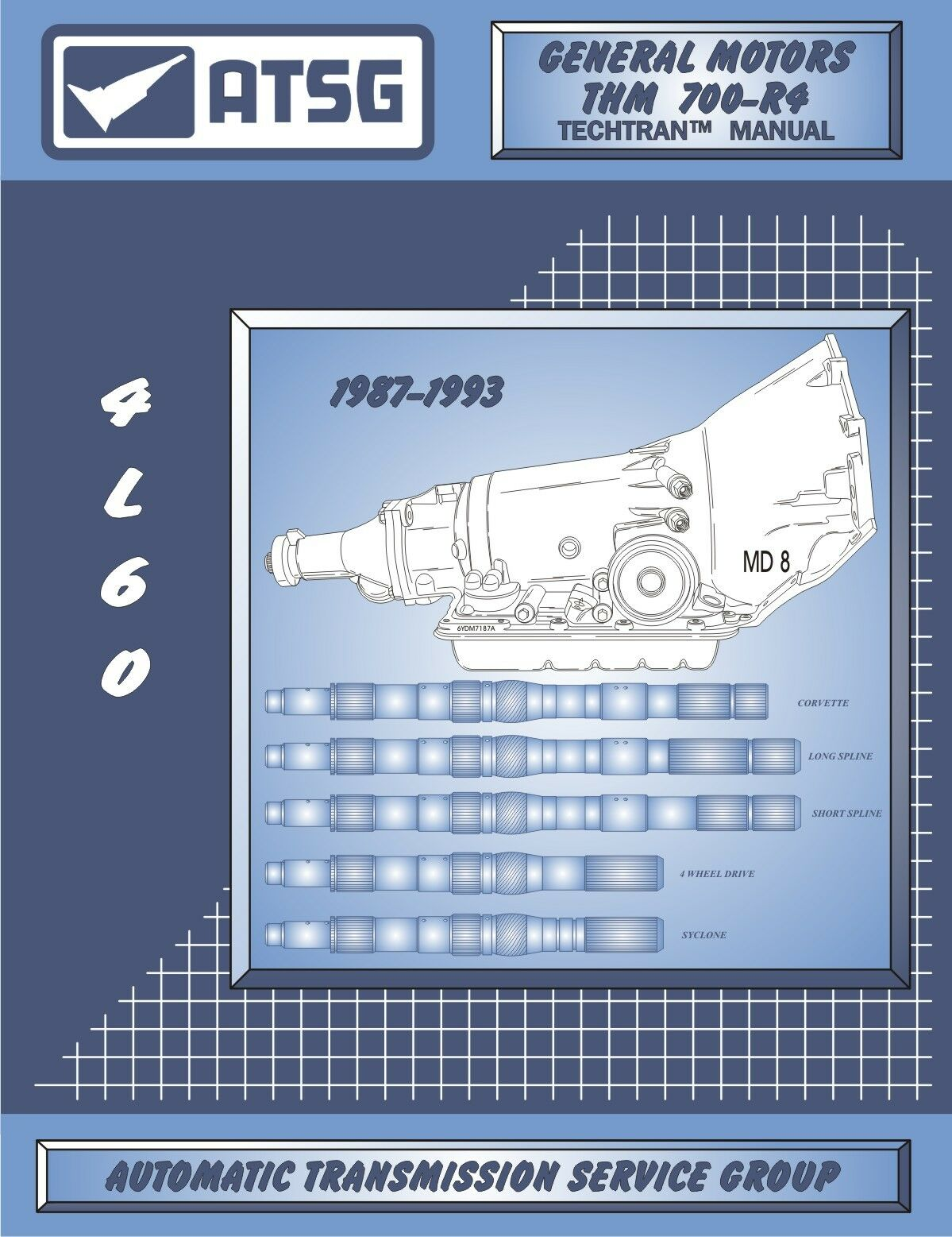 87-93 GM THM 4L60 700-R4 ATSG MANUAL Repair Rebuild Book Transmission 700R4  1 of 1Only 0 available See More