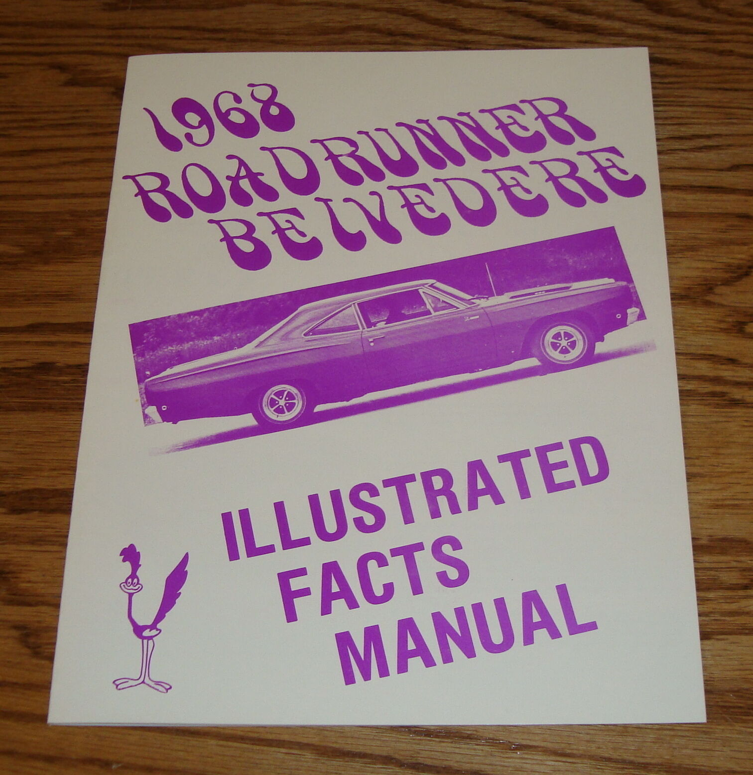 1968 Plymouth Belvedere GTX Road Runner Illustrated Facts Manual 68 1 of 1  See More