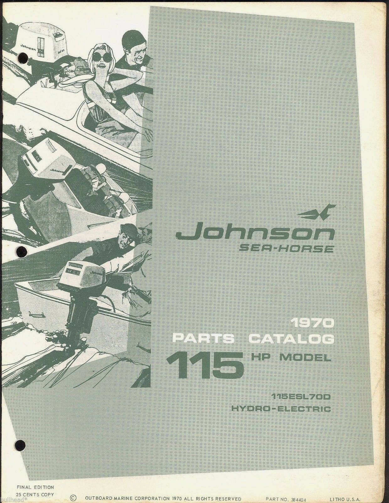 1970 Johnson 115Hp / 115Esl70D / Outboard Motor Parts Manual / 384404 1 of  1Only 2 available ...