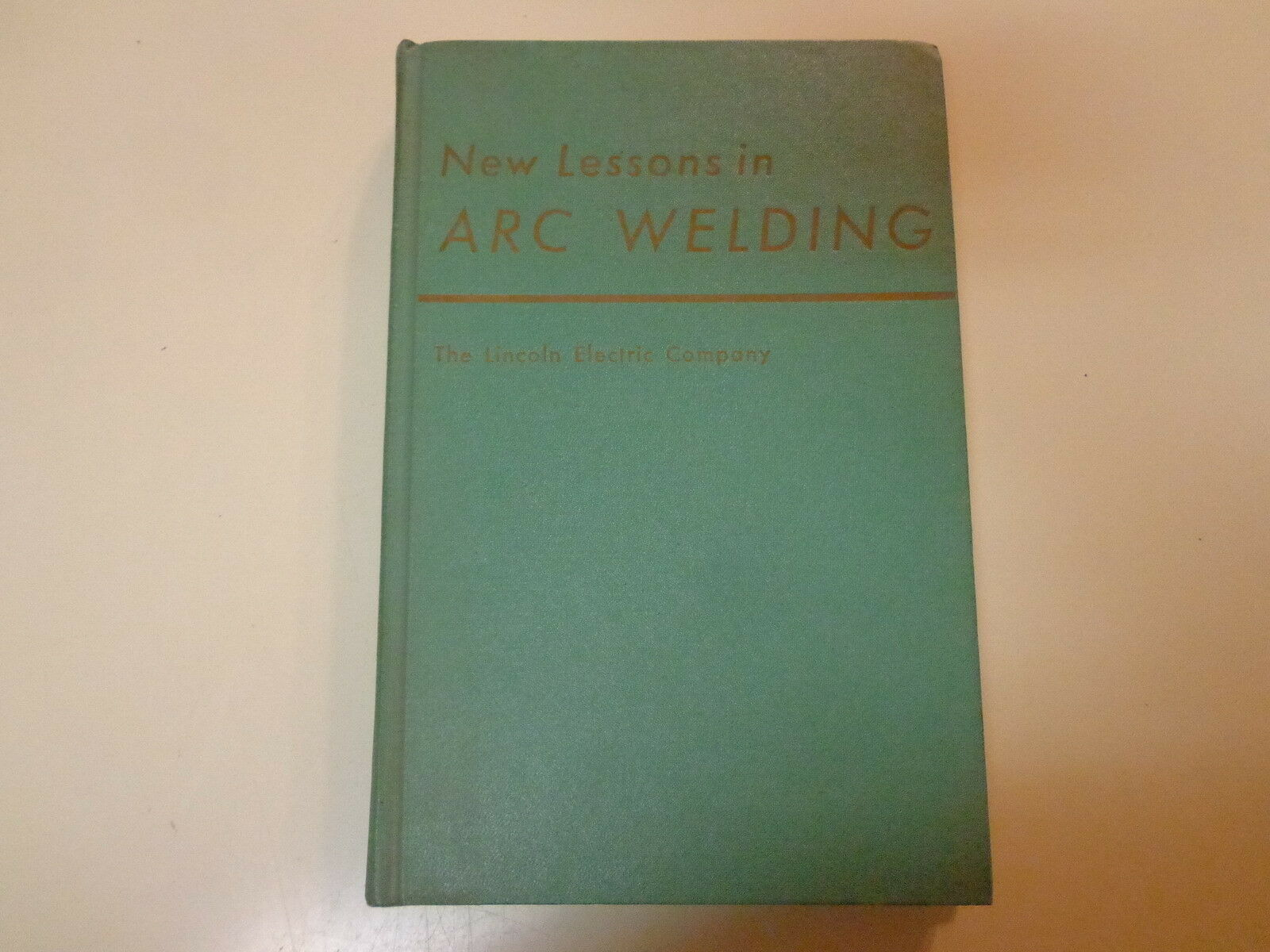 New Lessons In Arc Welding 1962 Lincoln Electric Company Training Ac225s Welder Wiring Diagrams 1 Of 1only Available