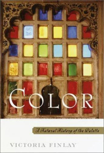 Color A Natural History Of The Palette Date