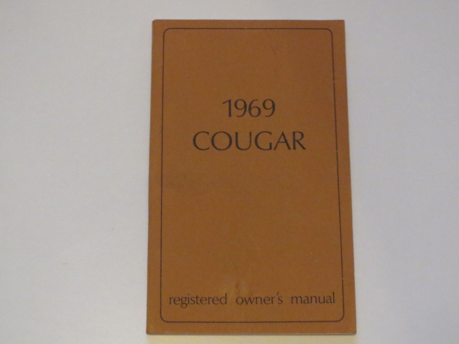 1969 Mercury Cougar And Xr-7 New Correct Reproduction Licensed Owners Manual  1 of 1Only 3 available ...