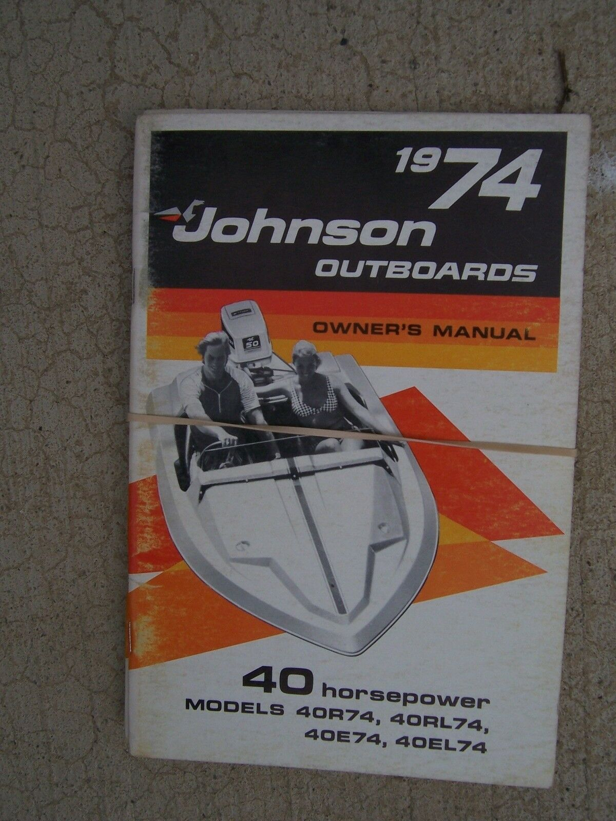 1974 Johnson 40 HP Outboard Motor Owner Manual 40R74 40RL74 40E74 40EL74  Boat S 1 of 1Only 1 available ...