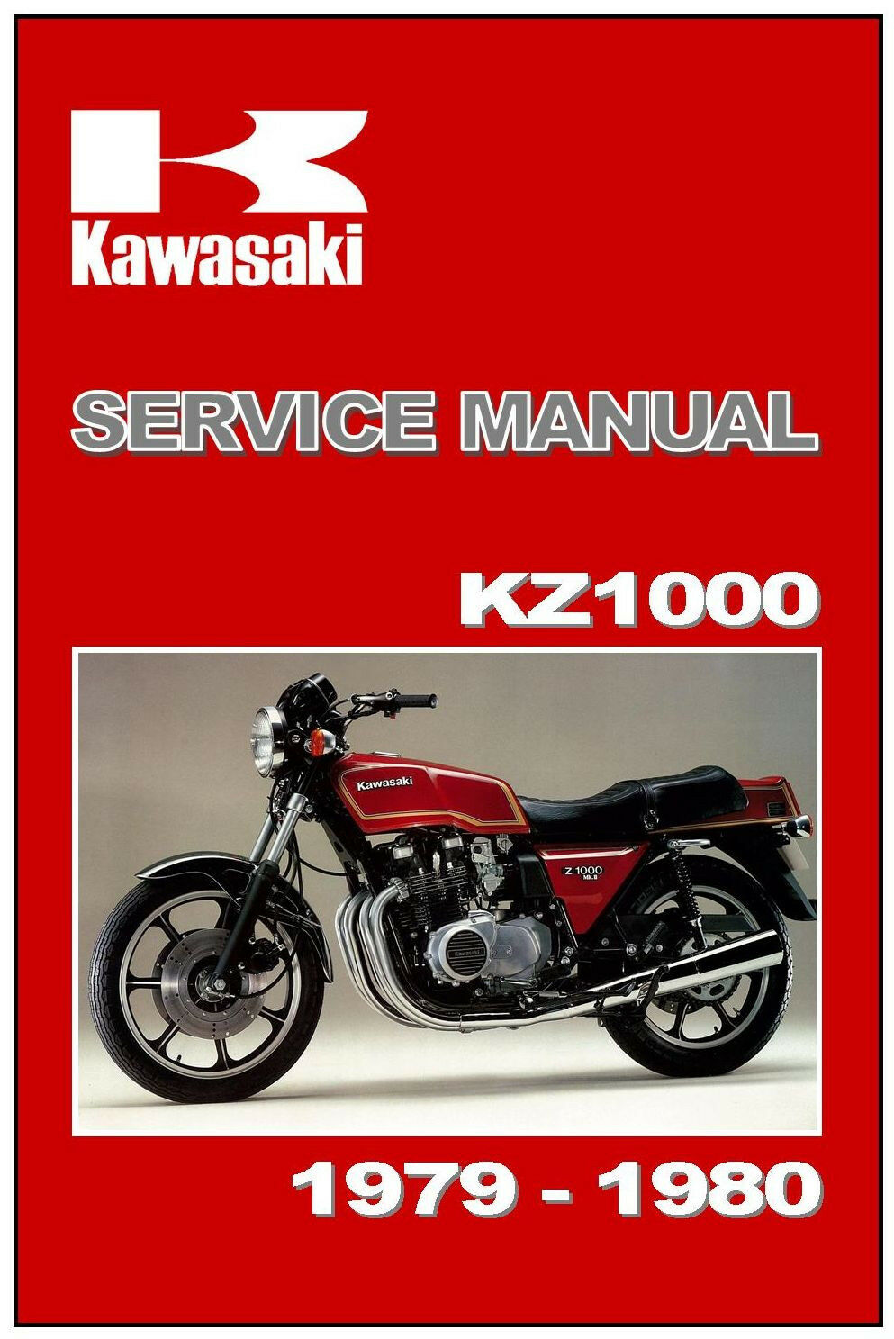 KAWASAKI Workshop Manual KZ1000 Z1000 Z1R MkII 1978 1979 & 1980 Service &  Repair 1 of 2Only 1 available ...