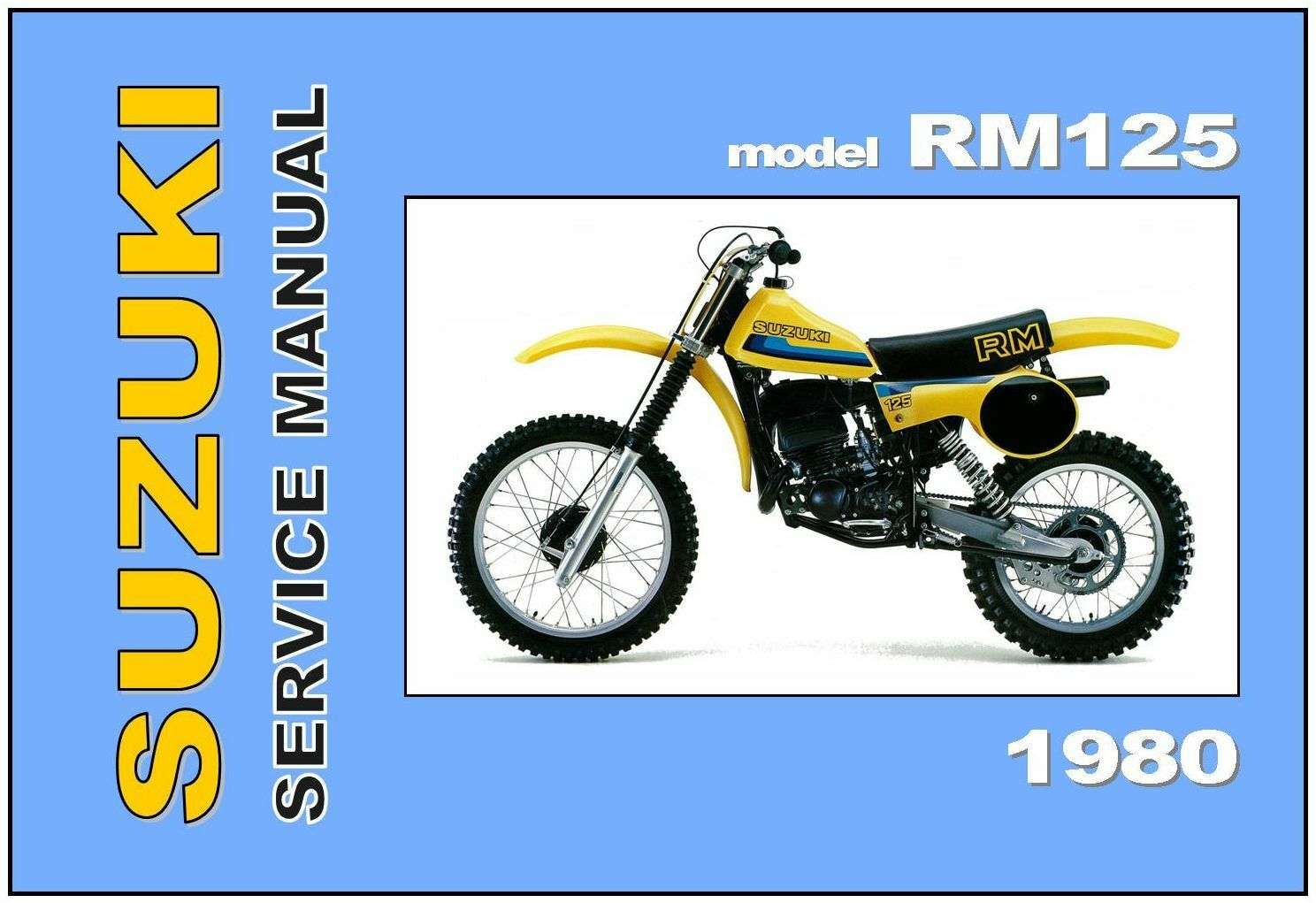SUZUKI Workshop Manual RM125 RM125T 1980 VMX Maintenance Service & Repair 1  of 4 ...