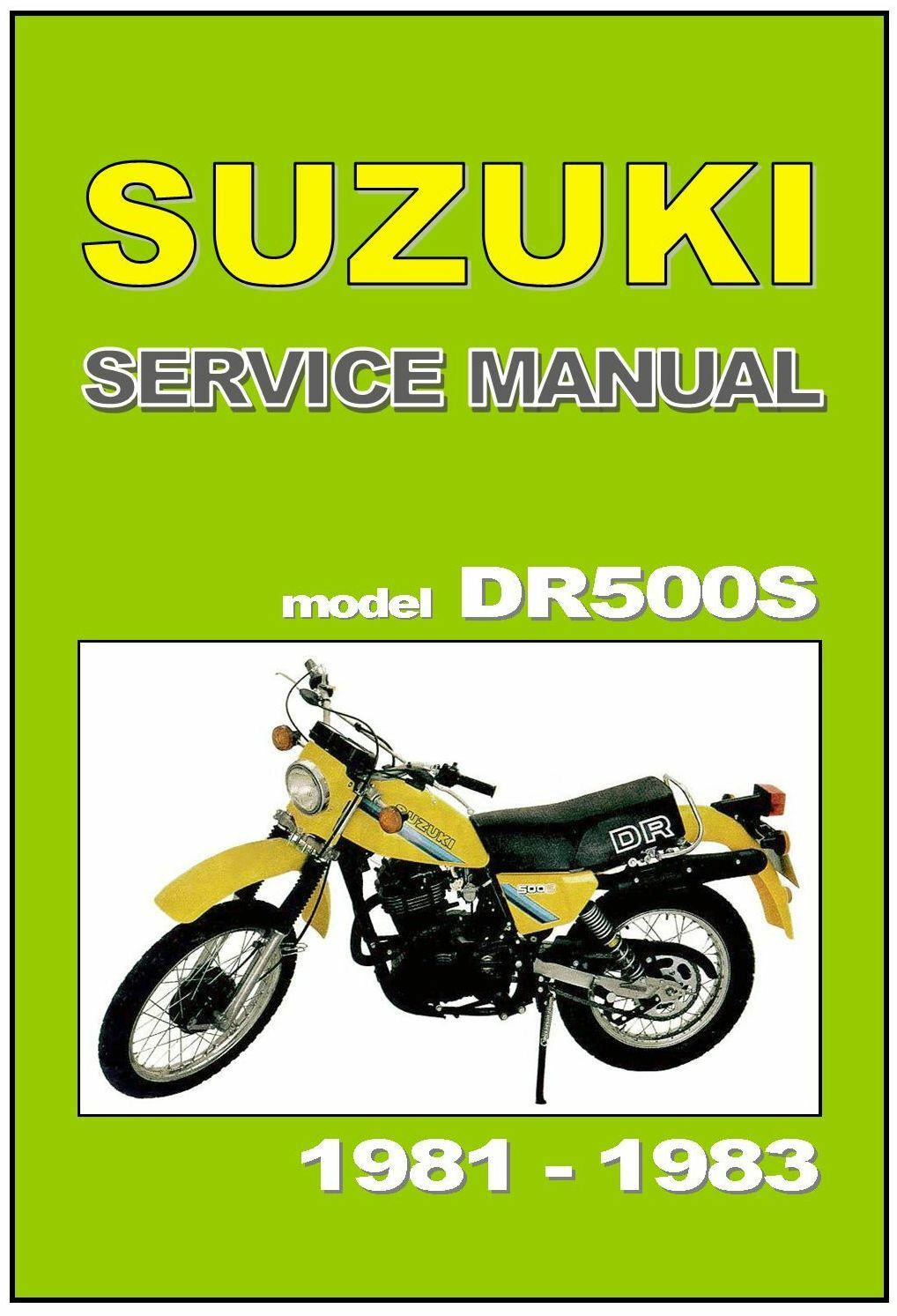 SUZUKI Workshop Manual DR500S 1981 1982 & 1983 Maintenance Service Repair  DR500 1 of 5Only 2 available ...