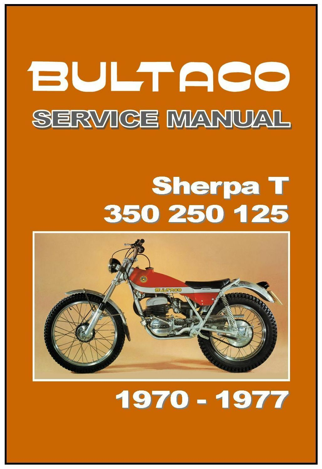 BULTACO Workshop Manual Sherpa T 350 250 1970 1971 1972 1973 1974 1975 1976  1977 1 of 1Only 2 available ...