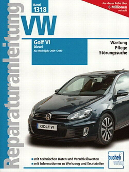 vw golf 6 diesel 2009 reparaturanleitung reparatur buch handbuch wartung pflege eur 29 90. Black Bedroom Furniture Sets. Home Design Ideas