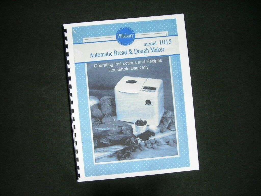 Pillsbury Model 1015 Bread Maker Machine Instruction Manual & Recipes 1 of  1FREE Shipping ...