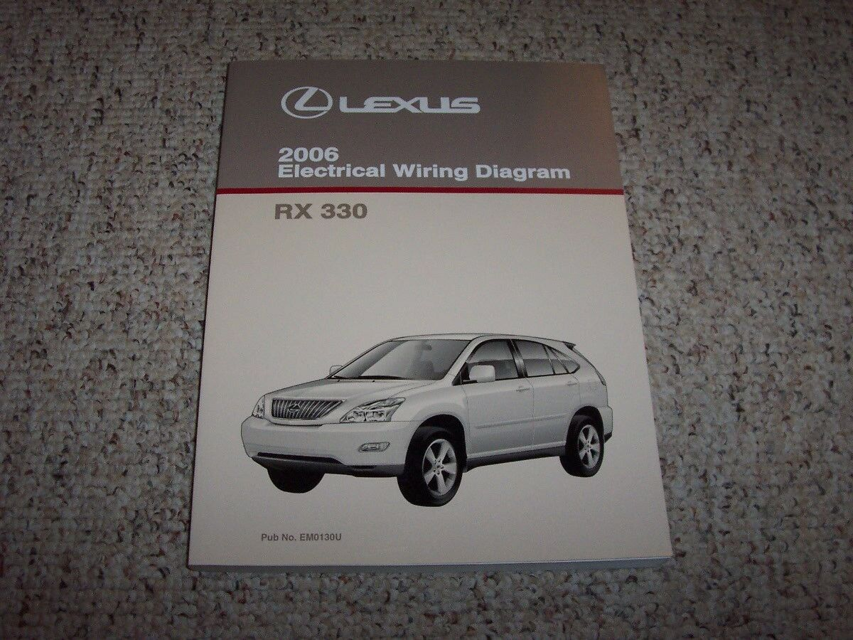 2006 Lexus RX330 RX 330 Factory Original Electrical Wiring Diagram Manual  Book 1 of 1Only 1 available ...