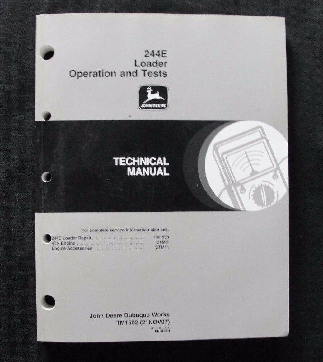 John Deere 244E 244 Loader Tractor Operation & Test Technical Service Manual  1 of 1Only 1 available ...