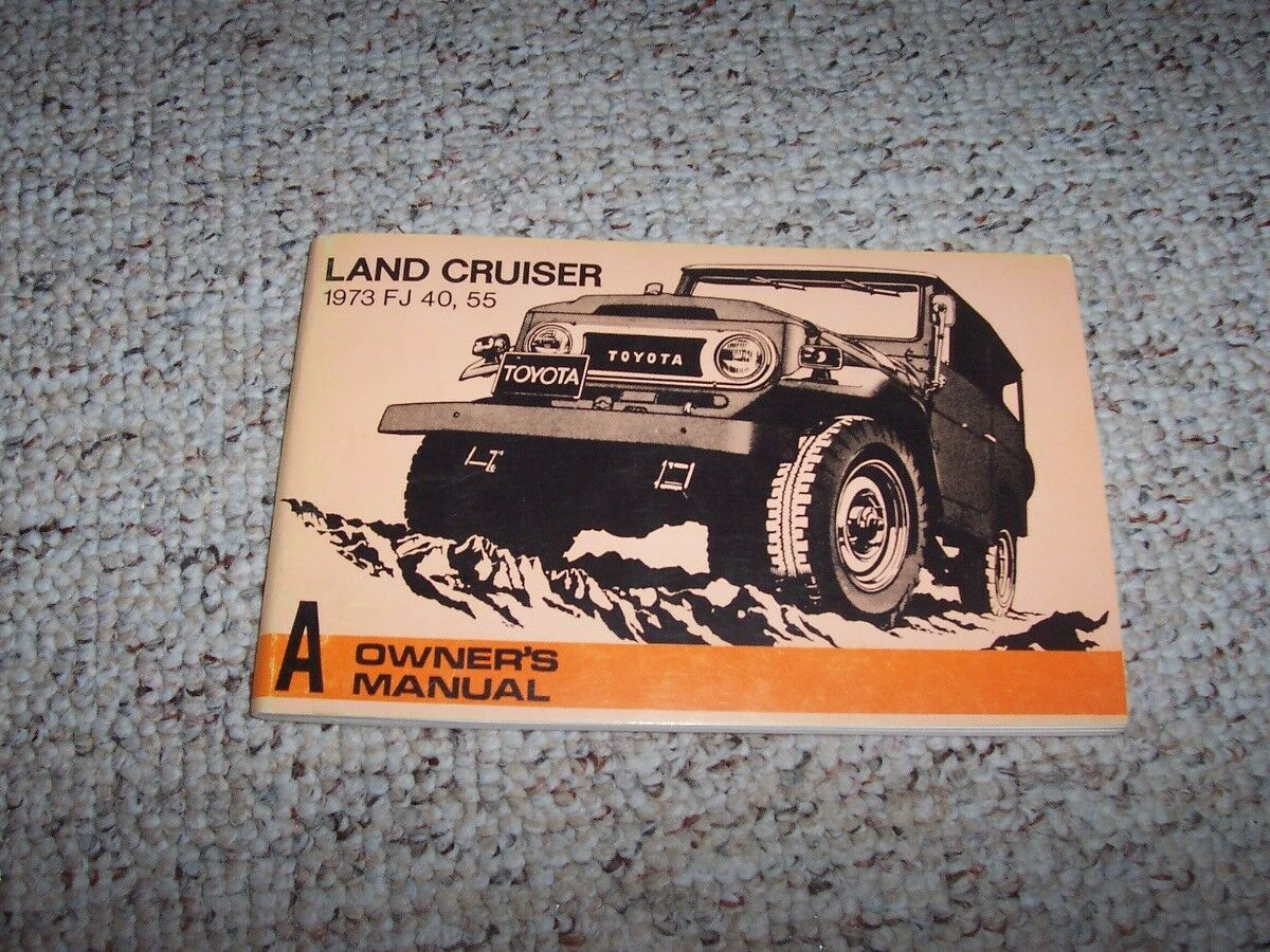 1973 Toyota Land Cruiser FJ40 FJ55 Original Owner's Owners User Manual Book  1 of 1Only 1 available ...