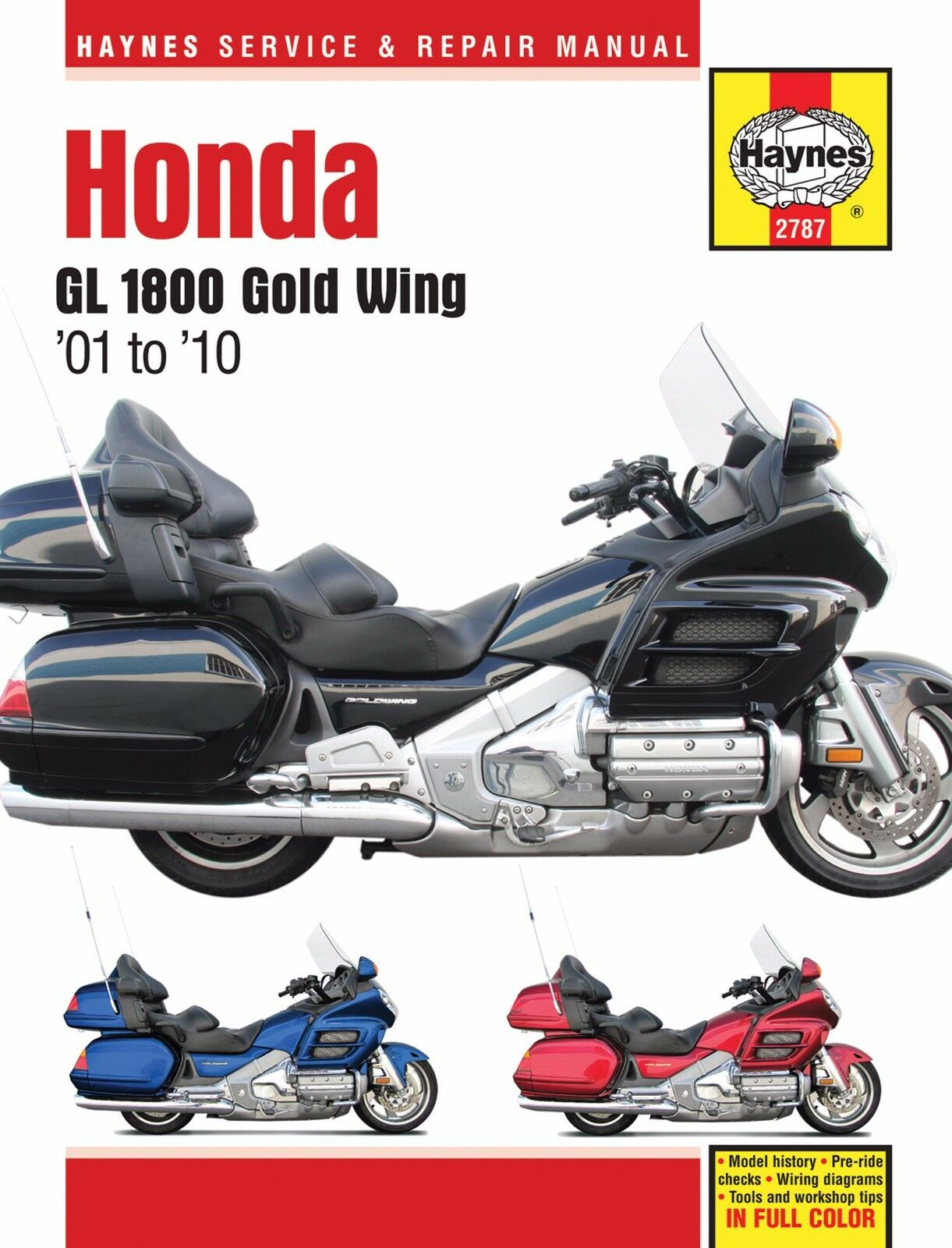 2001 2010 Honda Goldwing Gold Wing Gl 1800 Haynes Repair Manual 2787 Stereo Wiring Diagram 1 Of 3only 2 Available