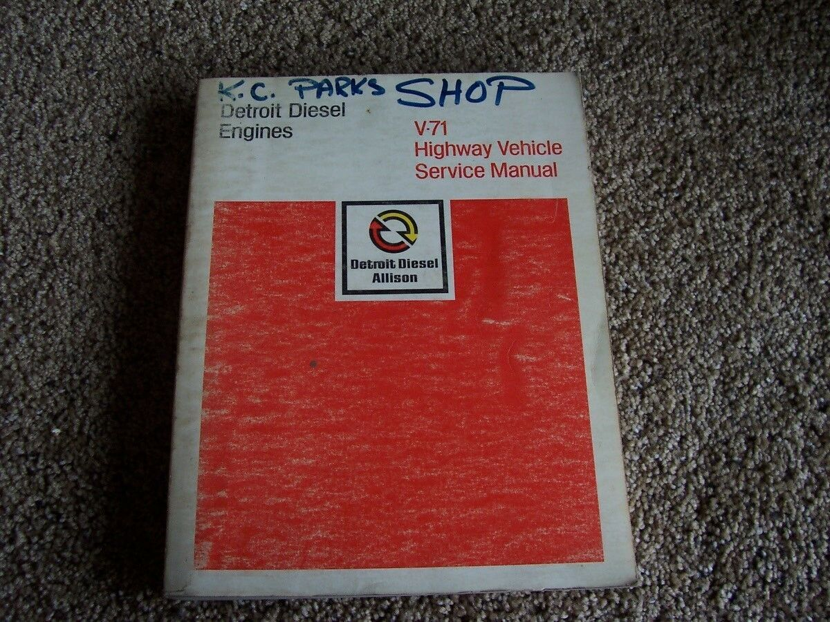 Detroit Diesel V-71 Highway Vehicle Engine Shop Service Repair Manual 6 8  12 14 1 of 1Only 1 available ...