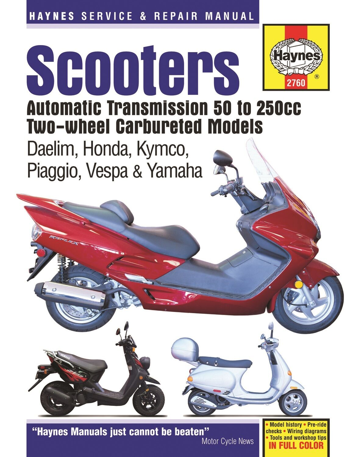 Haynes Manual 2760 Twist Go Scooters Daelim Honda Kymco Piaggio Chf50 Scooter Wiring Diagram 1 Of 1free Shipping