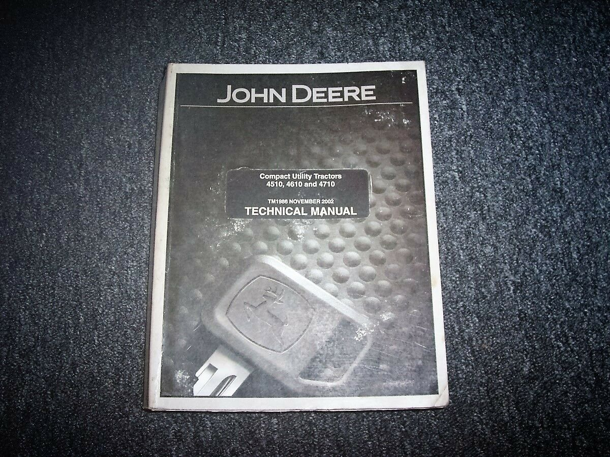 John Deere 4510 4610 Compact Utility Tractor Repair Service Shop Manual  TM1986 1 of 1FREE Shipping ...