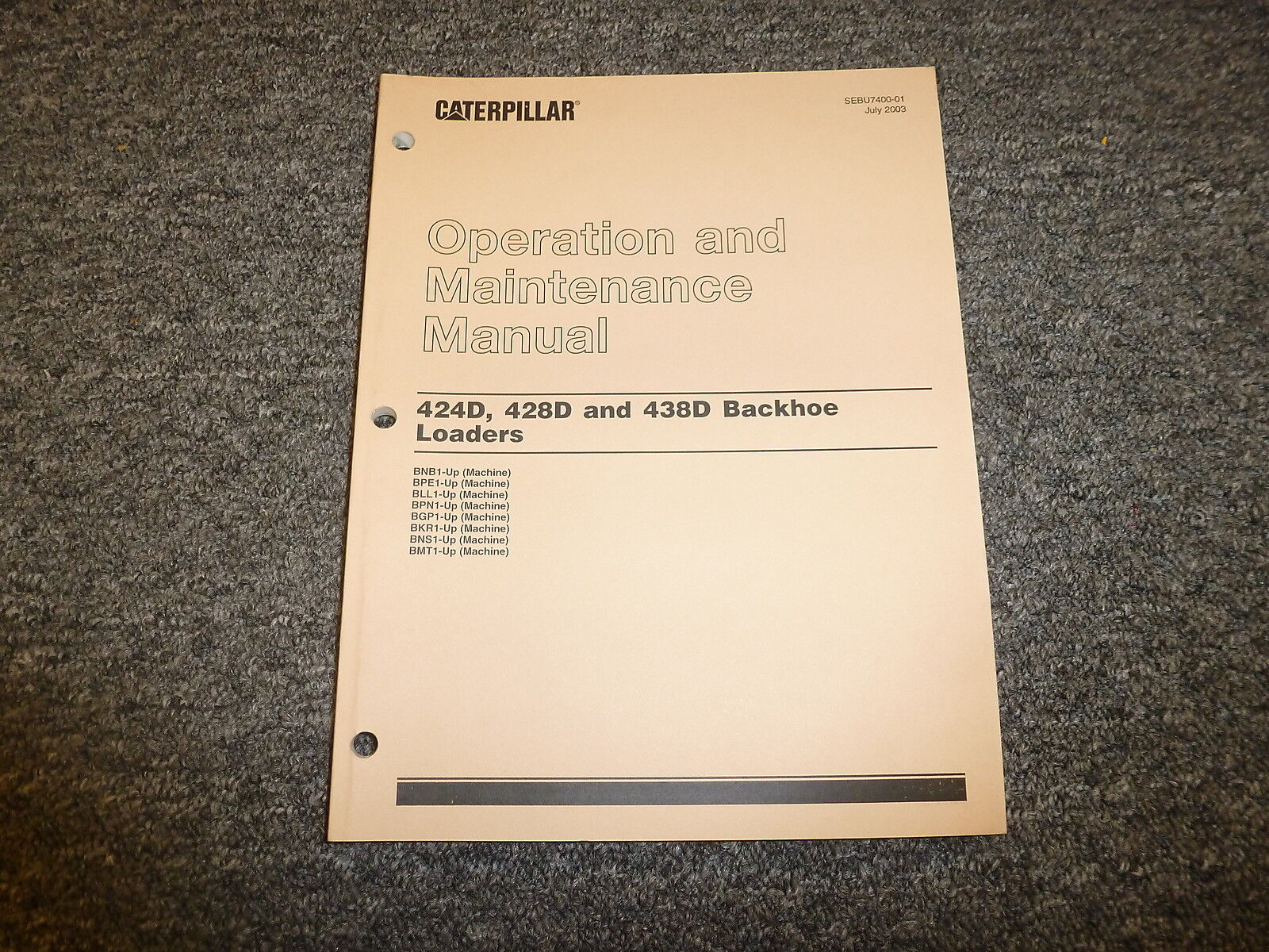 Cat Caterpillar 424D 428D 438D Backhoe Loaders Owner Operator Maintenance  Manual 1 of 1Only 1 available ...