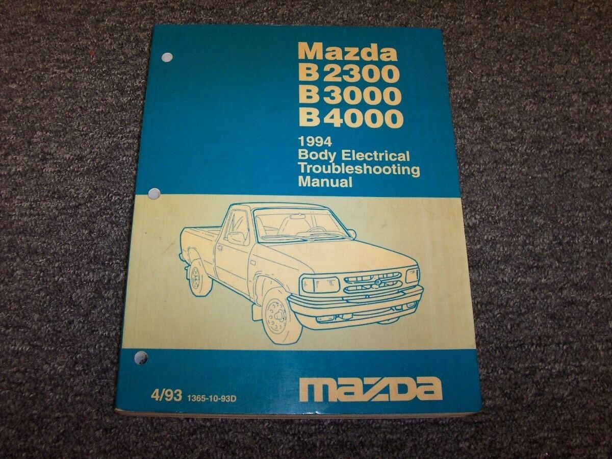 1994 Mazda B2300 B3000 B4000 Truck Body Electrical Wiring Diagram 1996 Fuse Manual Book 1 Of 1only Available