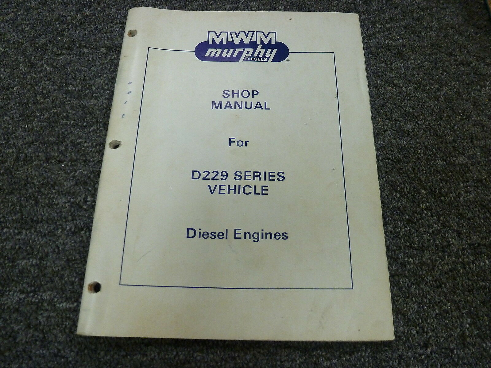 MWM Murphy Diesel D229-4 D229-6 Engine Shop Service Repair Manual Book 1 of  1Only 1 available See More