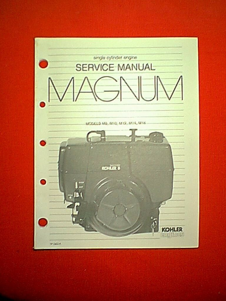 Kohler Magnum M8 M10 M12 M14 M16 Single Cyl Horizontal Engine Service Manual  1 of 1Only 1 available See More
