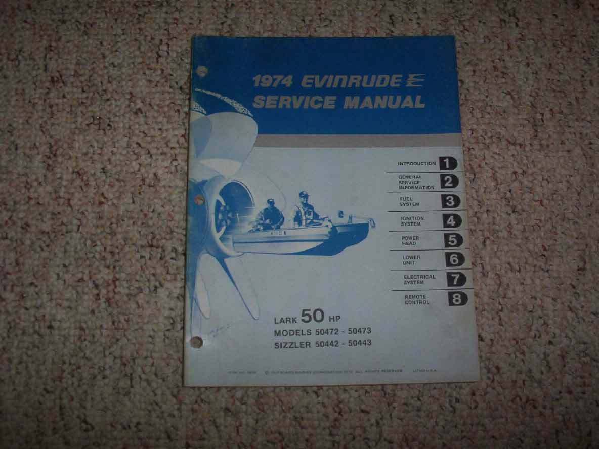 1974 Evinrude 50 HP Lark Sizzler Outboard Motor Shop Service Repair Manual  Guide 1 of 1Only 1 available ...